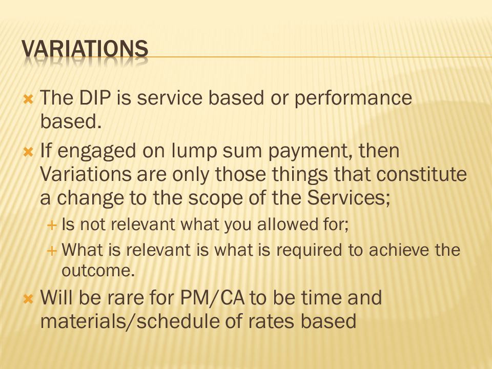 variations The DIP is service based or performance based.