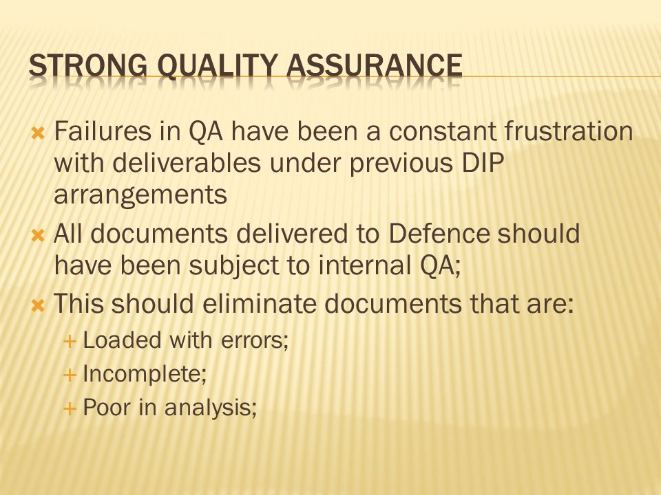 Strong quality assurance