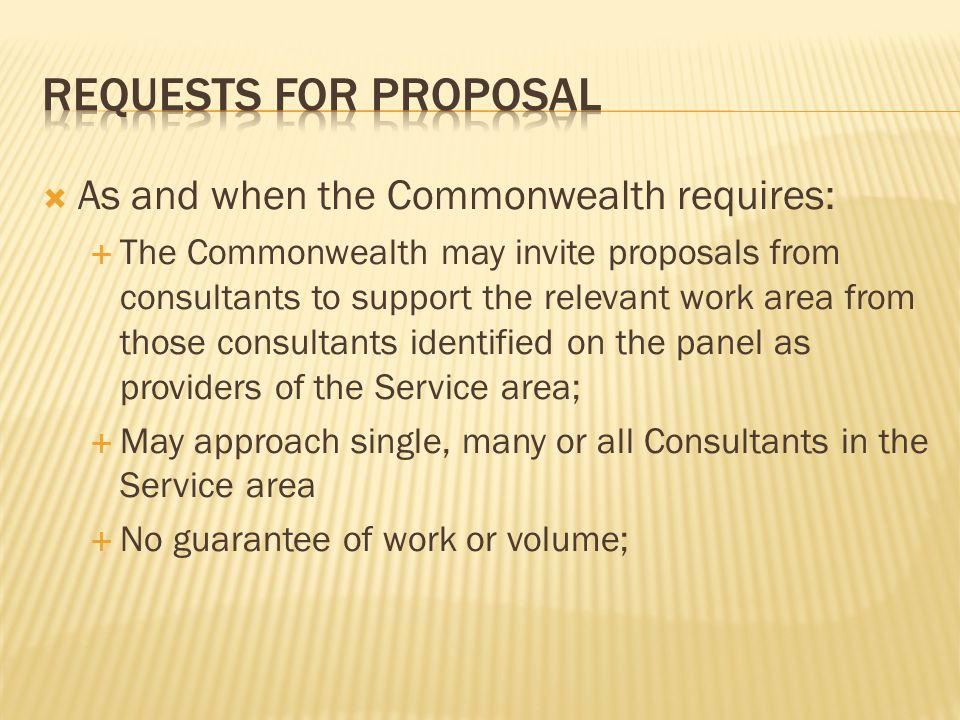 Requests for proposal As and when the Commonwealth requires: