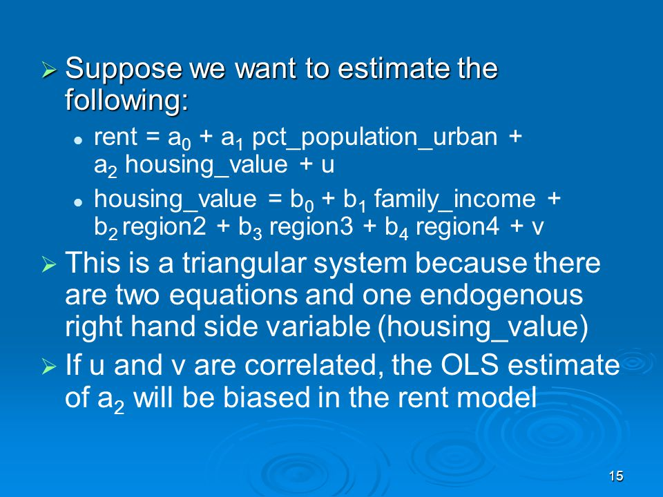 Suppose we want to estimate the following: