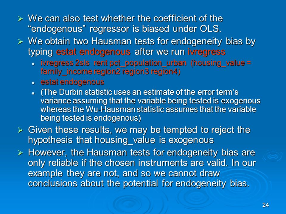 We can also test whether the coefficient of the endogenous regressor is biased under OLS.