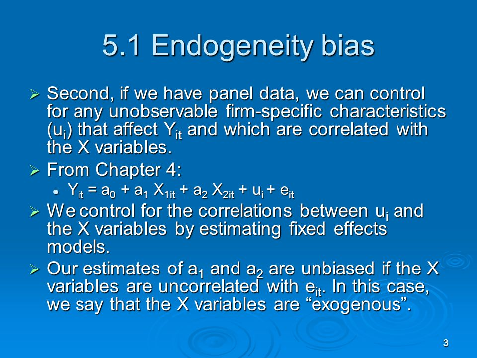 5.1 Endogeneity bias