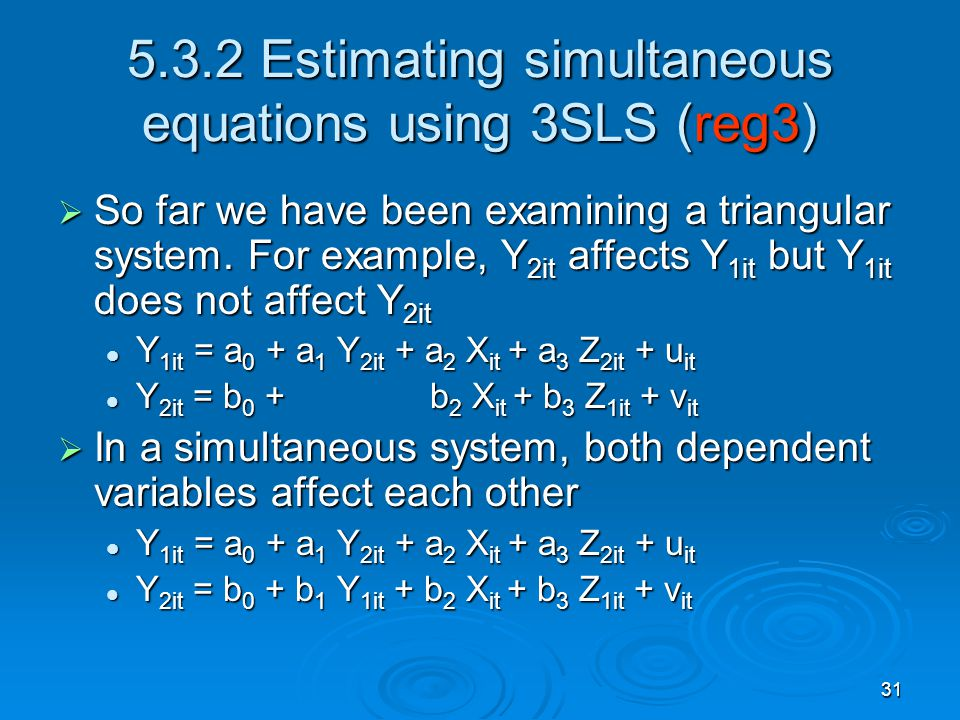 5.3.2 Estimating simultaneous equations using 3SLS (reg3)