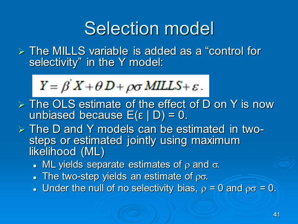 Selection model The MILLS variable is added as a control for selectivity in the Y model: