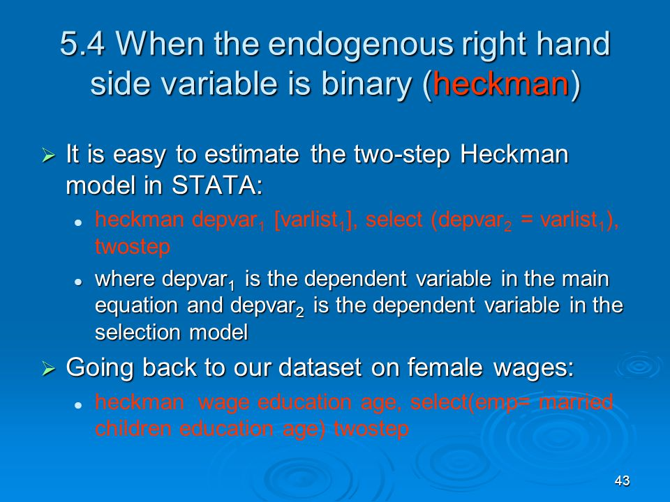 5.4 When the endogenous right hand side variable is binary (heckman)