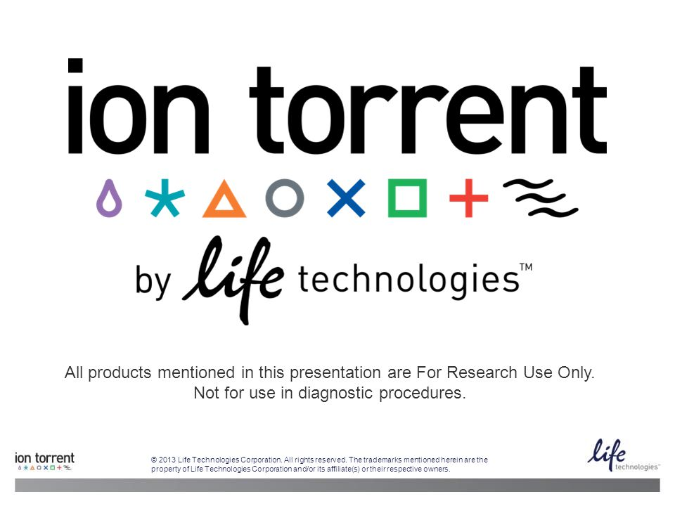 All products mentioned in this presentation are For Research Use Only