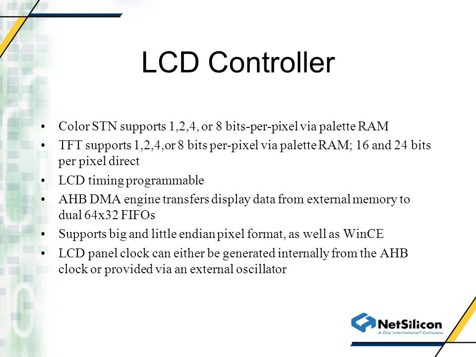 LCD Controller Color STN supports 1,2,4, or 8 bits-per-pixel via palette RAM.