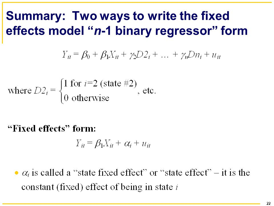 Summary: Two ways to write the fixed effects model n-1 binary regressor form