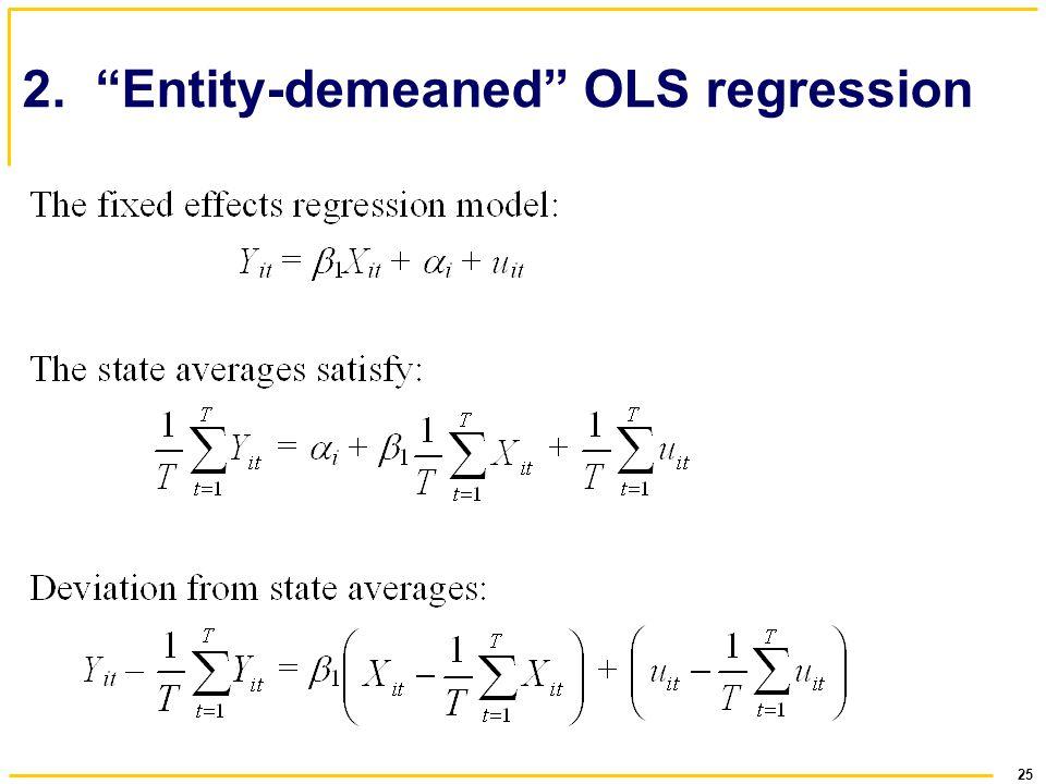 2. Entity-demeaned OLS regression