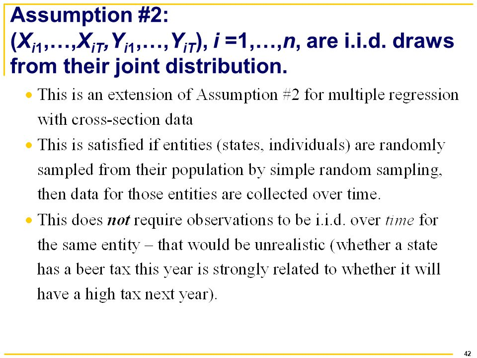 Assumption #2: (Xi1,…,XiT,Yi1,…,YiT), i =1,…,n, are i. i. d