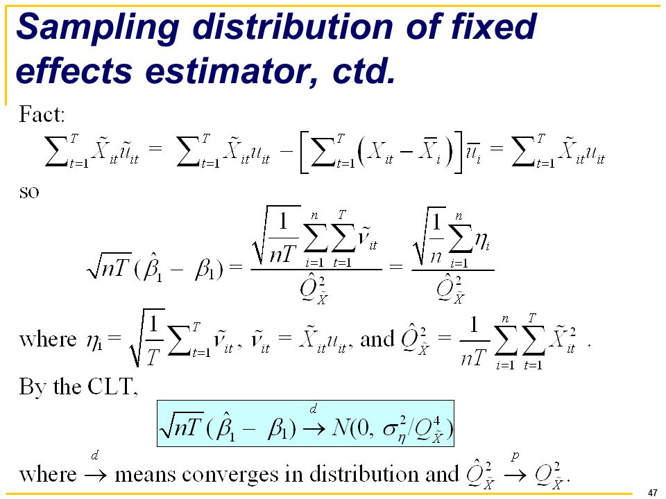 Sampling distribution of fixed effects estimator, ctd.