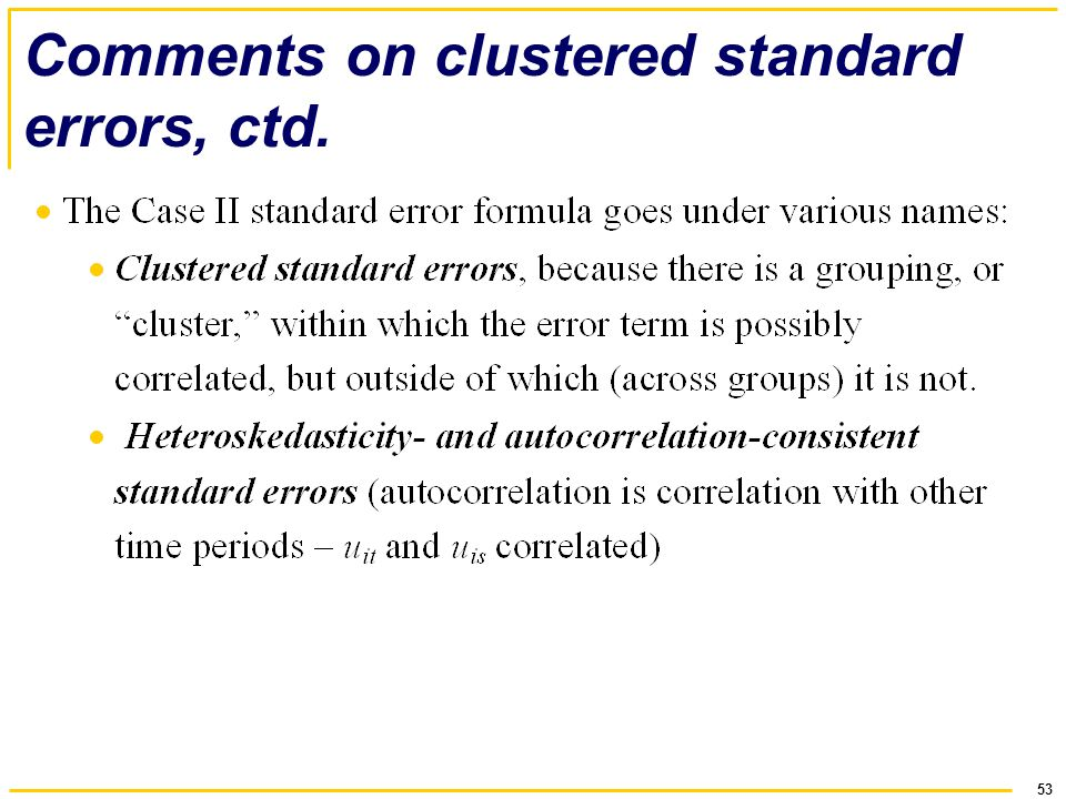 Comments on clustered standard errors, ctd.