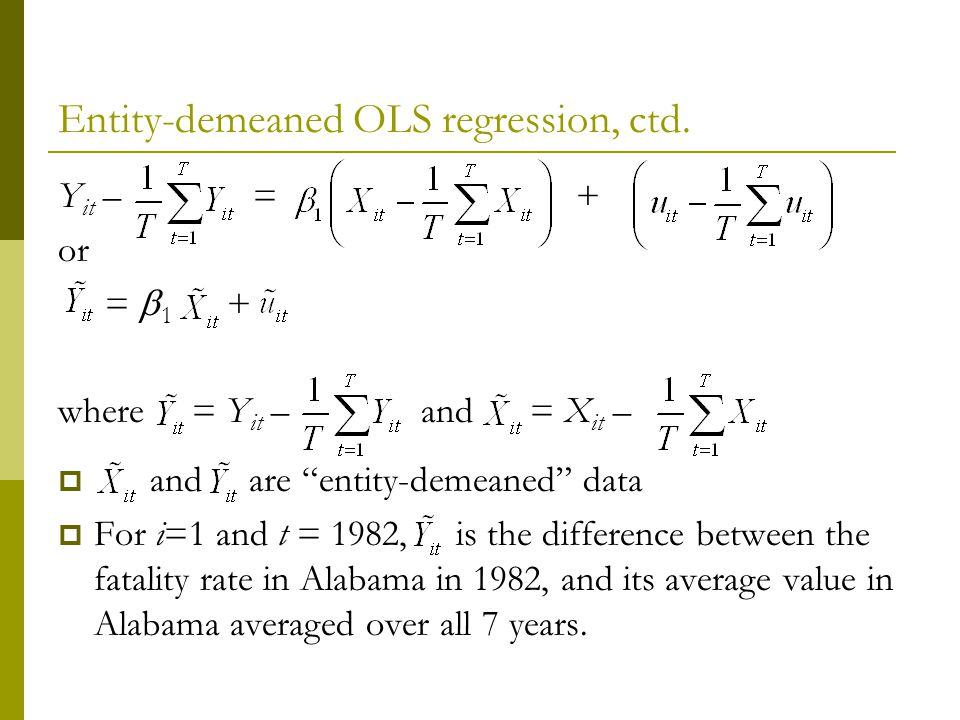 Entity-demeaned OLS regression, ctd.