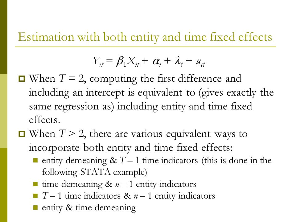 Estimation with both entity and time fixed effects