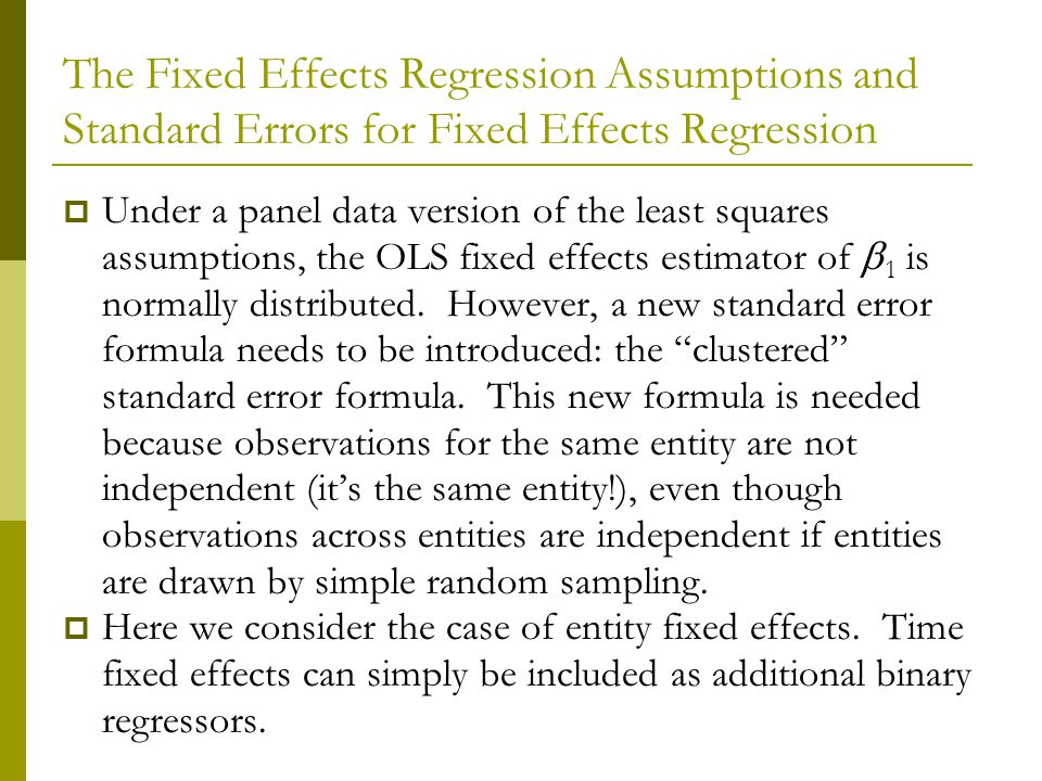 The Fixed Effects Regression Assumptions and Standard Errors for Fixed Effects Regression