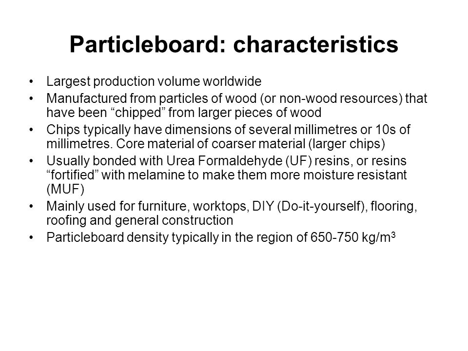 Particleboard: characteristics