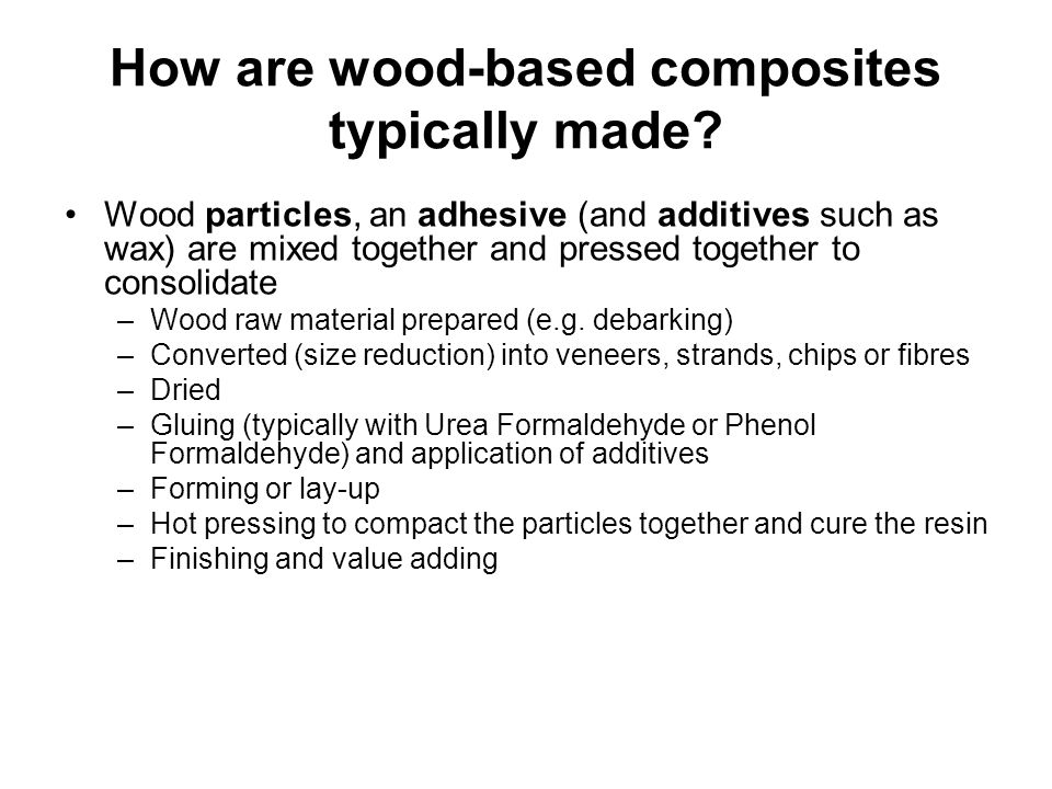 How are wood-based composites typically made