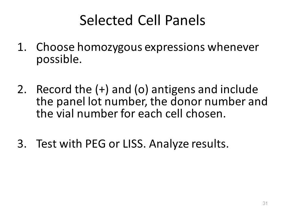 Selected Cell Panels Choose homozygous expressions whenever possible.