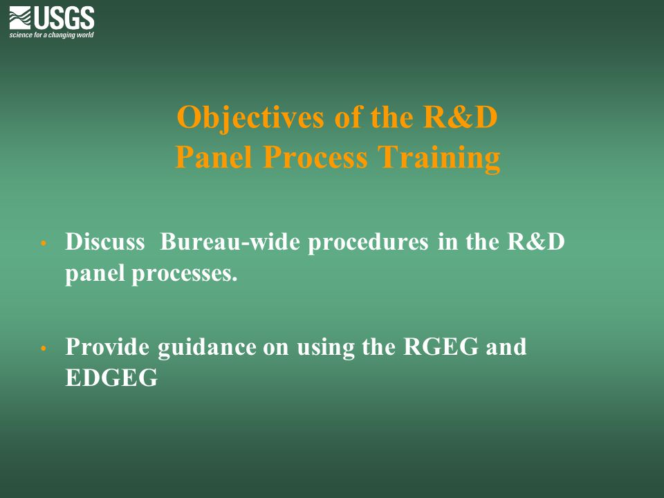 Objectives of the R&D Panel Process Training