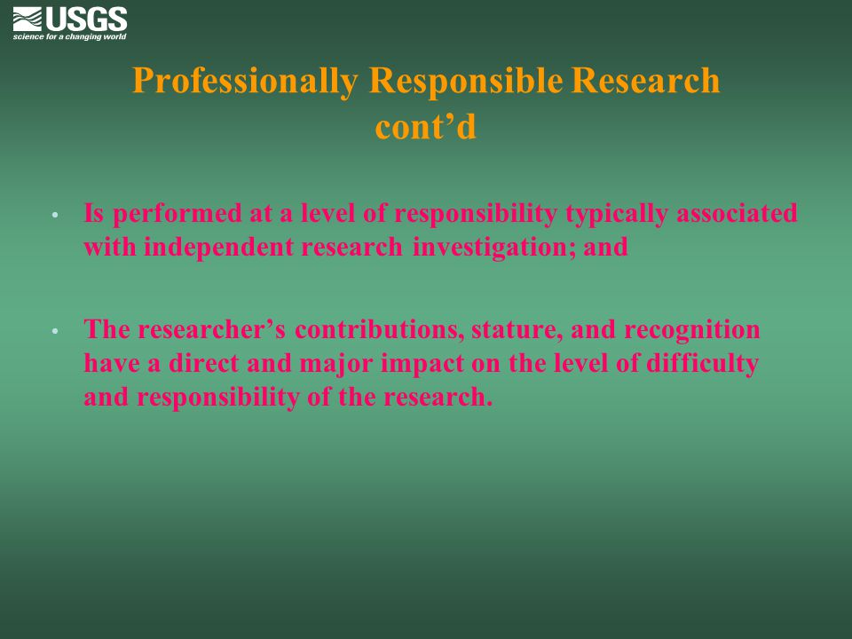 Professionally Responsible Research cont'd