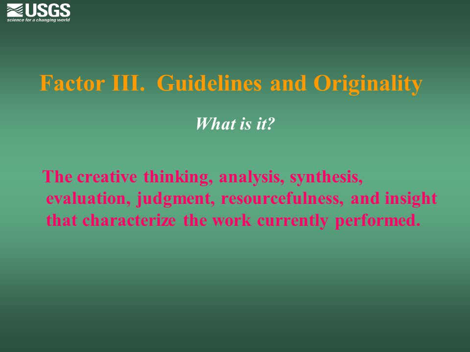 Factor III. Guidelines and Originality