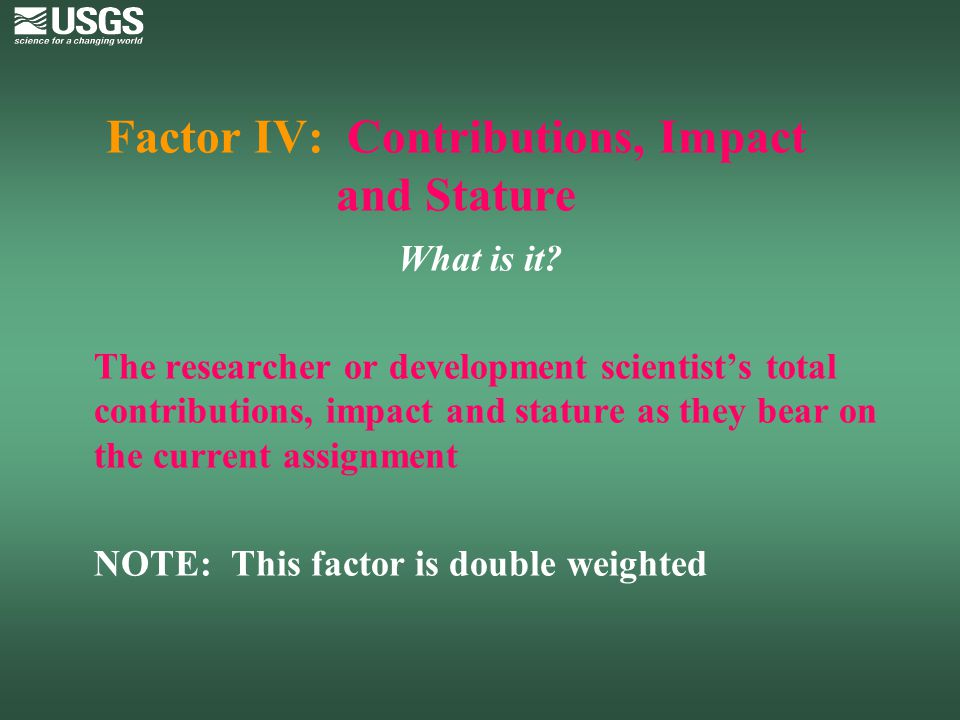 Factor IV: Contributions, Impact and Stature