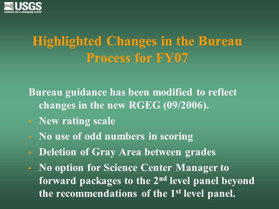 Highlighted Changes in the Bureau Process for FY07