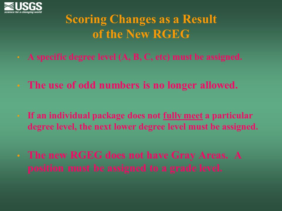 Scoring Changes as a Result of the New RGEG