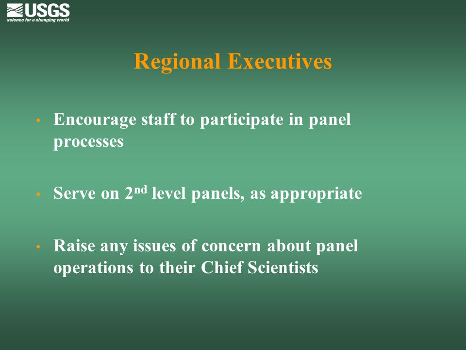 Regional Executives Encourage staff to participate in panel processes