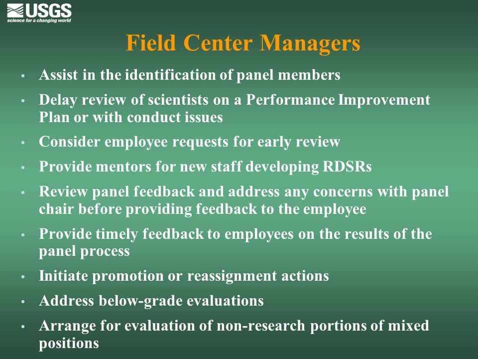 Field Center Managers Assist in the identification of panel members