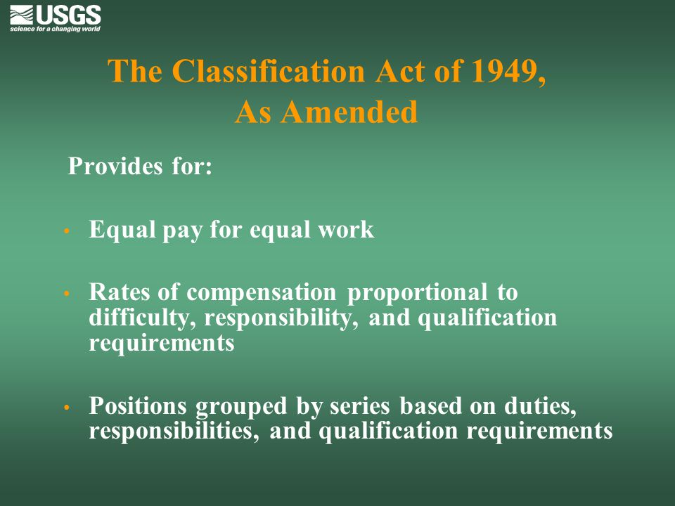 The Classification Act of 1949, As Amended