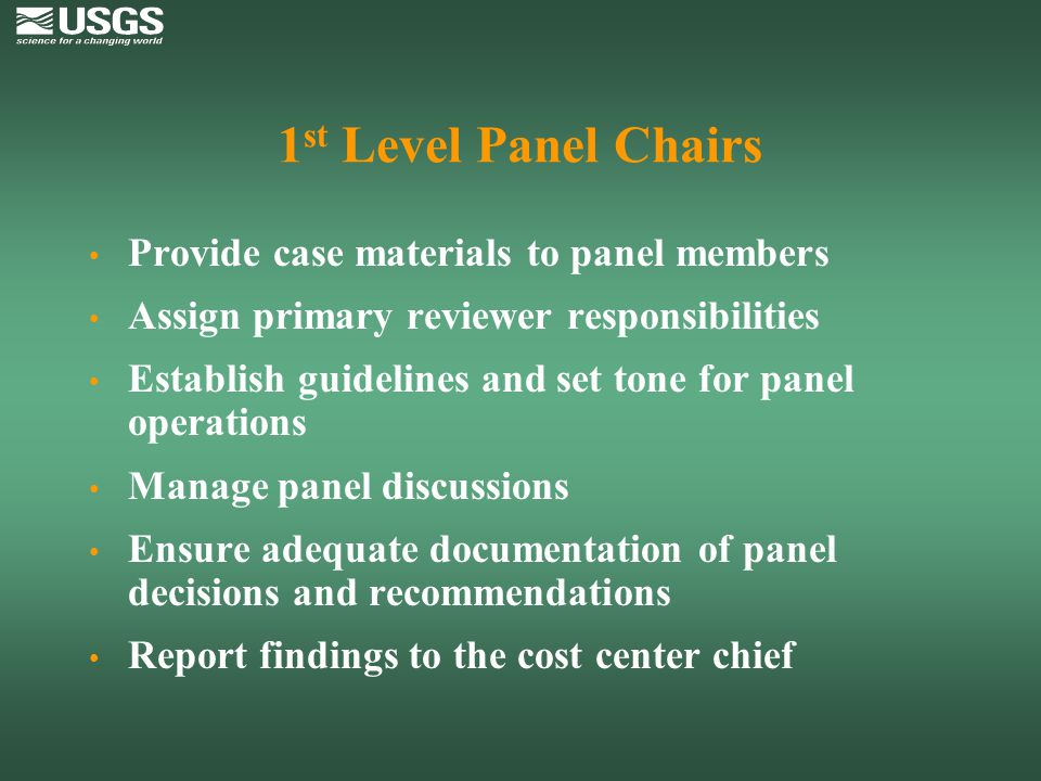 1st Level Panel Chairs Provide case materials to panel members