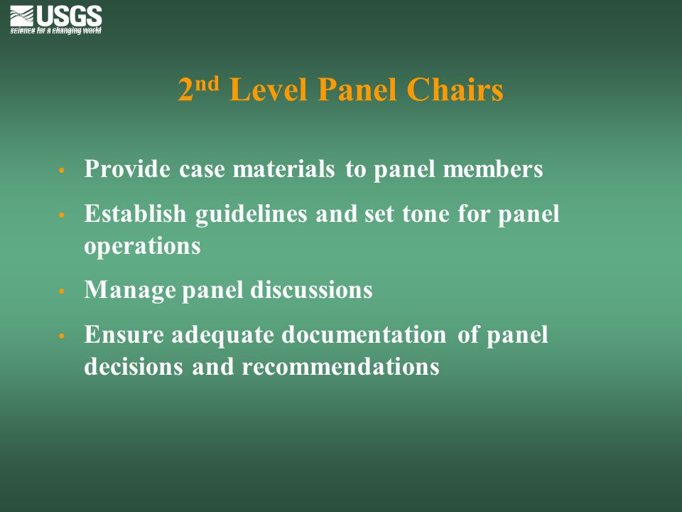 2nd Level Panel Chairs Provide case materials to panel members