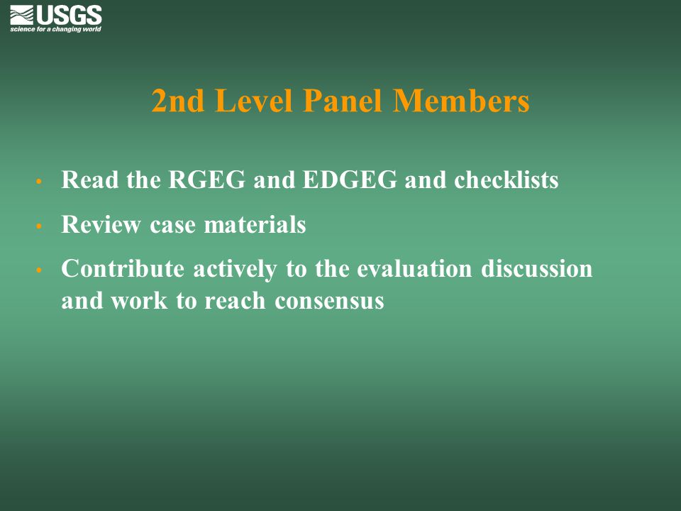 2nd Level Panel Members Read the RGEG and EDGEG and checklists
