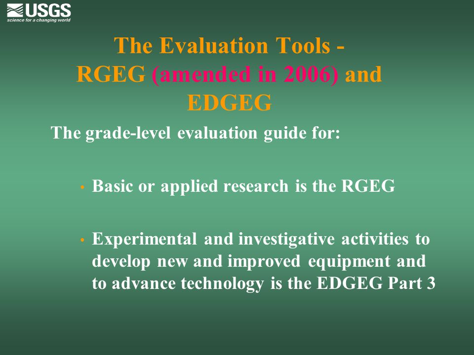 The Evaluation Tools - RGEG (amended in 2006) and EDGEG