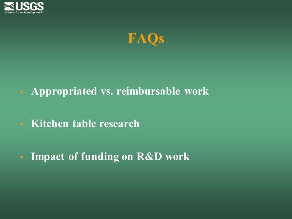 FAQs Appropriated vs. reimbursable work Kitchen table research