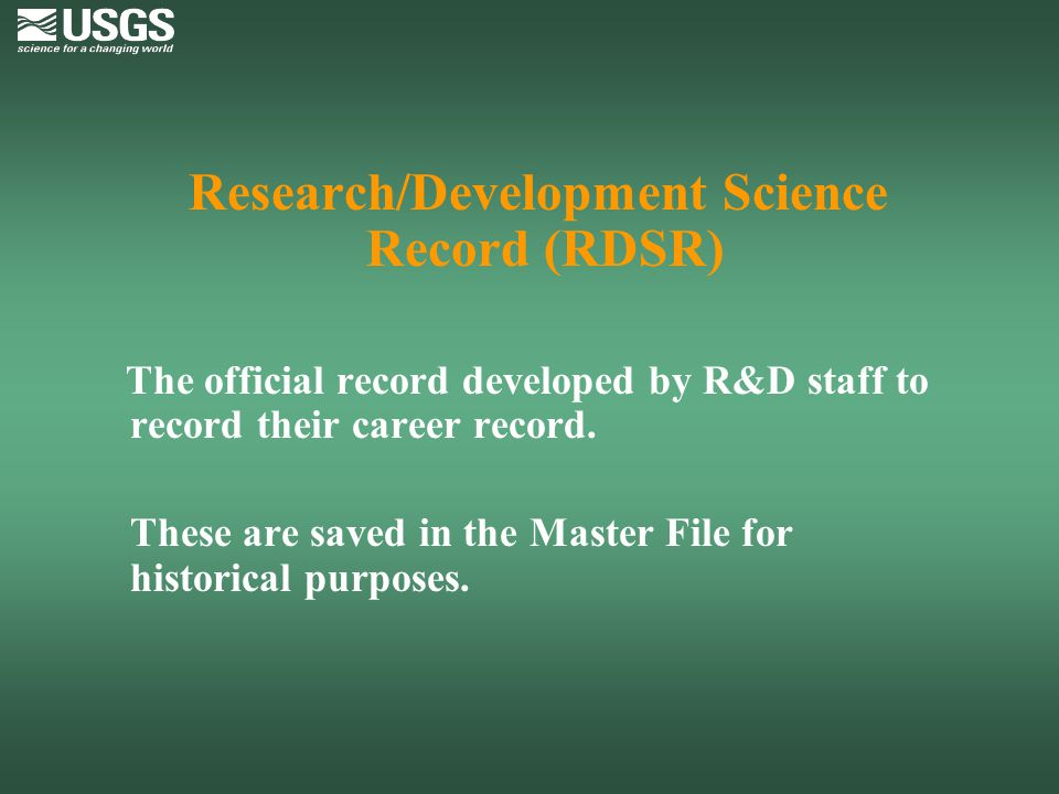 Research/Development Science Record (RDSR)