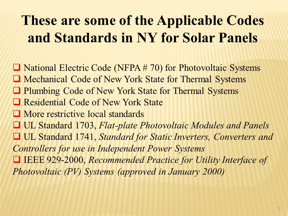 These are some of the Applicable Codes and Standards in NY for Solar Panels