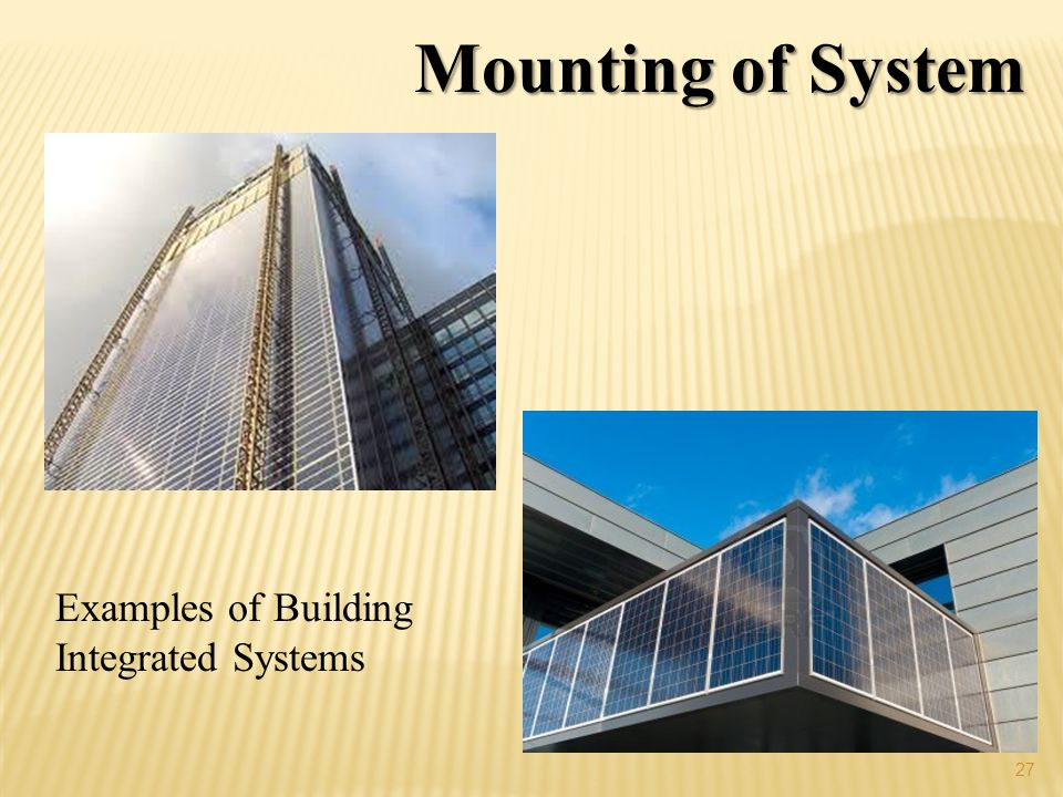 Mounting of System Examples of Building Integrated Systems