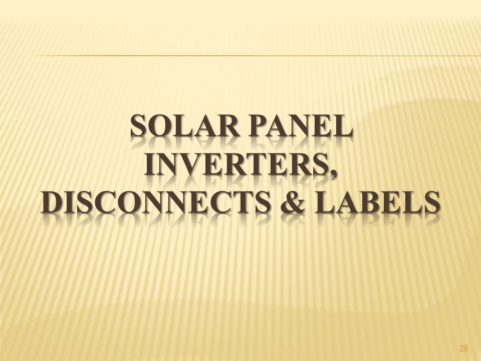 Solar panel Inverters, Disconnects & Labels