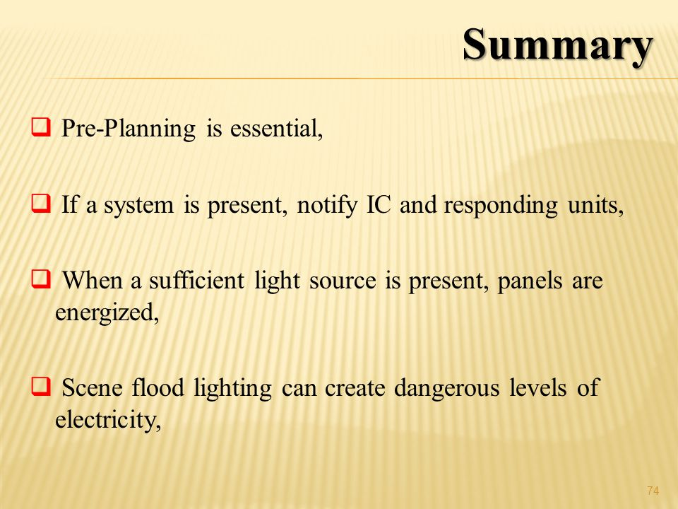 Summary Pre-Planning is essential,