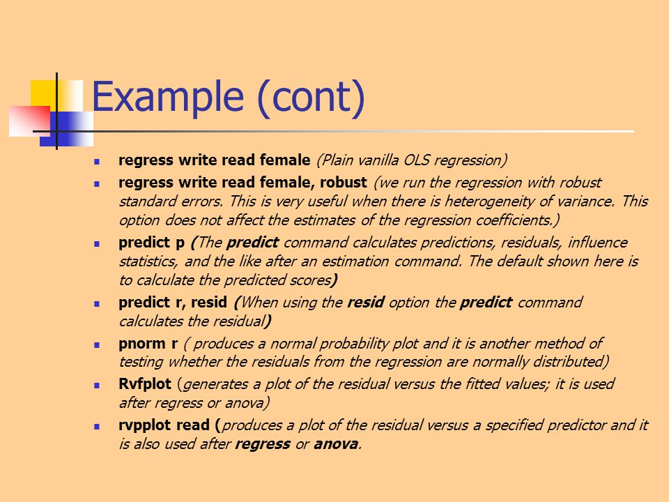 Example (cont) regress write read female (Plain vanilla OLS regression)