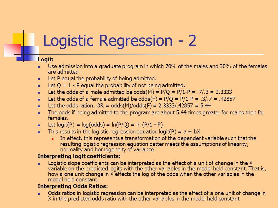 Logistic Regression - 2 Logit: