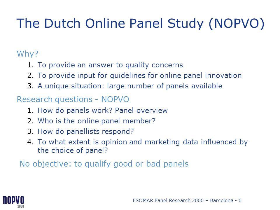 The Dutch Online Panel Study (NOPVO)