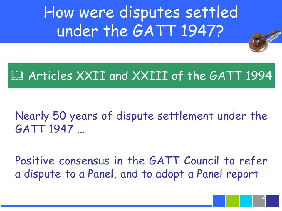 How were disputes settled under the GATT 1947