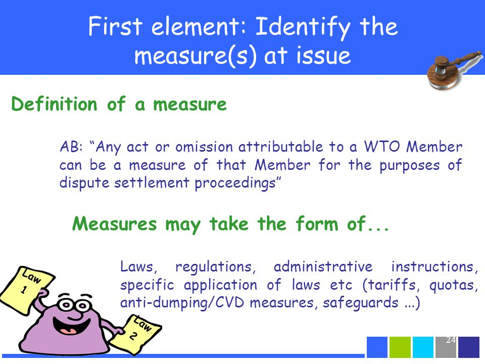 First element: Identify the measure(s) at issue