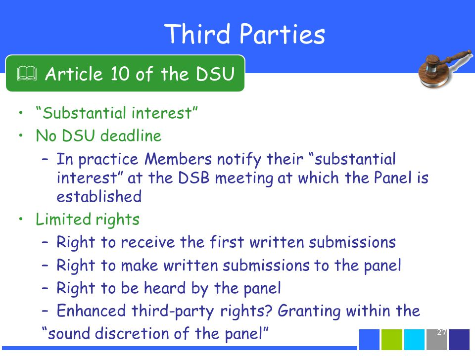 Third Parties  Article 10 of the DSU Substantial interest