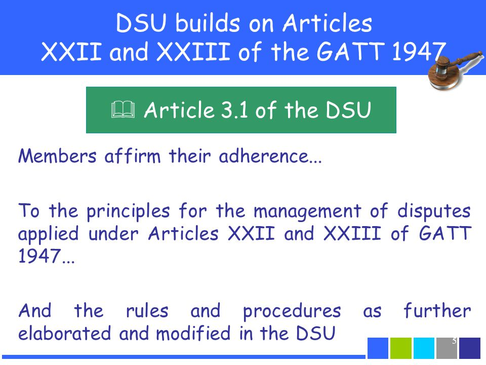 DSU builds on Articles XXII and XXIII of the GATT 1947