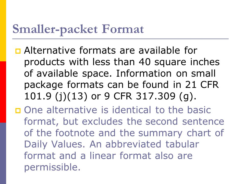 Smaller-packet Format