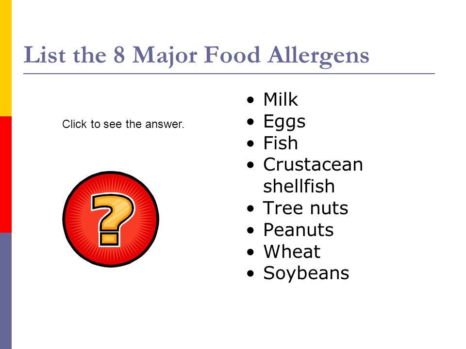 List the 8 Major Food Allergens